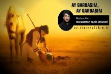 Ay qardaşım, ay qardaşım - Hacı Məhəmməd Baqir Mənsuri