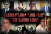 """Azərbaycanda """"ANTİ-İRAN"""" təbliğatının səbəbi - 1-ci hissə"""