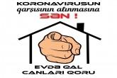 Koronavirusun qarşısının alınmasına SƏN ! Evdə qal Canları Qoru